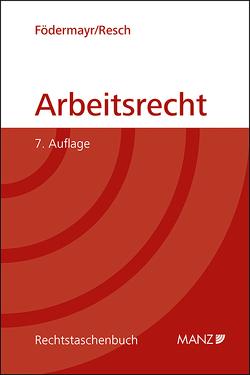 Arbeitsrecht von Födermayr,  Barbara, Resch,  Reinhard