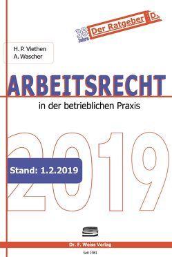 Arbeitsrecht 2019 von Viethen,  Hans Peter, Wascher,  Angelika