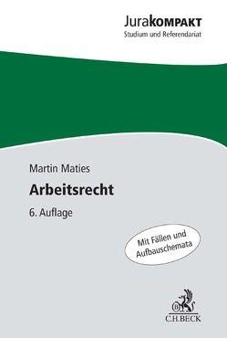 Arbeitsrecht von Maties,  Martin
