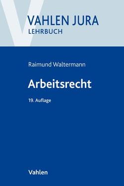 Arbeitsrecht von Söllner,  Alfred, Waltermann,  Raimund