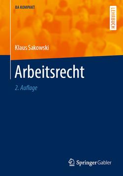 Arbeitsrecht von Sakowski,  Klaus