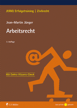 Arbeitsrecht von Jünger,  Jean-Martin