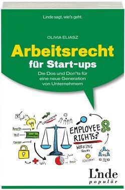 Arbeitsrecht für Start-ups von Eliasz, Olivia