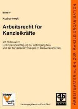 Arbeitsrecht für Kanzleikräfte von Kochanowski,  Berit, Starl,  Klaus
