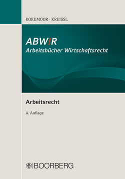 Arbeitsrecht I von Kokemoor,  Axel, Kreissl,  Stephan