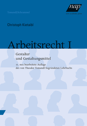 Arbeitsrecht I von Kietaibl,  Christoph