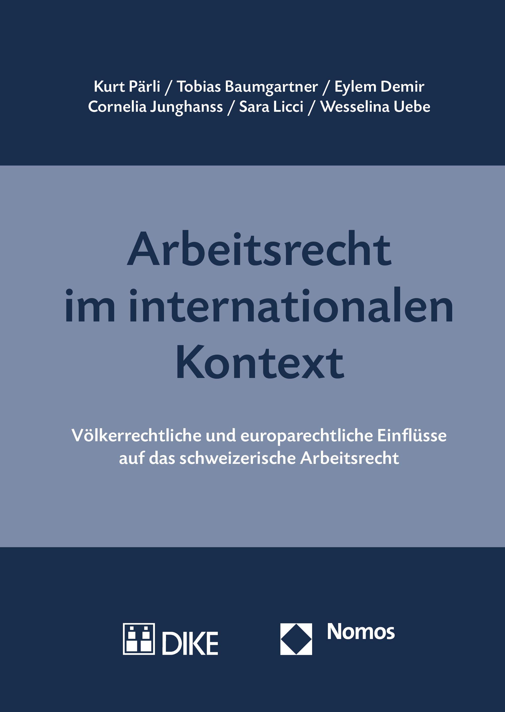 Arbeitsrecht Im Internationalen Kontext Von Baumgartner Tobias Demir