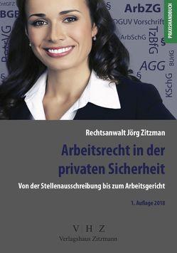Arbeitsrecht in der privaten Sicherheit von Zitzmann,  Jörg