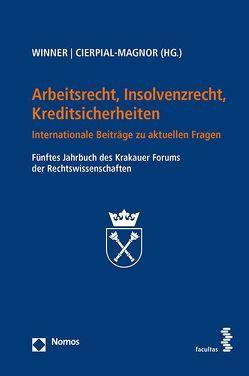 Arbeitsrecht, Insolvenzrecht, Kreditsicherheiten von Cierpial-Magnor,  Romana, Winner,  Martin