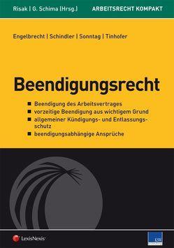 Arbeitsrecht kompakt – Beendigungsrecht von Engelbrecht,  Helmut, Risak,  Martin, Schima,  Georg, Schindler,  Réne, Sonntag,  Martin, Tinhofer,  Andreas