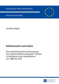 Arbeitsrecht und Satire von Siegel,  Caroline