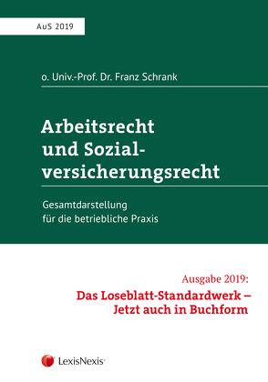Arbeitsrecht und Sozialversicherungsrecht 2019 von Schrank,  Franz