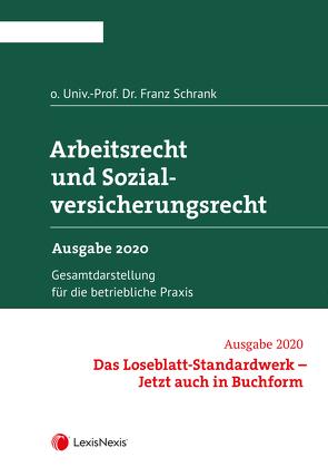 Arbeitsrecht und Sozialversicherungsrecht 2020 von Schrank,  Franz