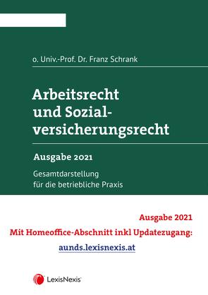 Arbeitsrecht und Sozialversicherungsrecht 2021 von Schrank,  Franz