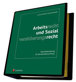 Arbeitsrecht und Sozialversicherungsrecht von Schrank,  Franz