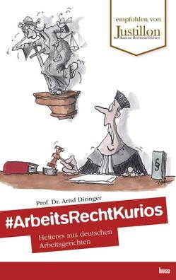 #ArbeitsRechtKurios von Diringer,  Arnd