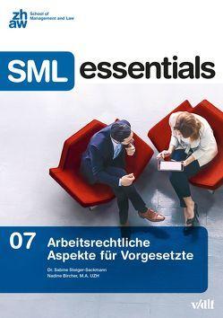Arbeitsrechtliche Aspekte für Vorgesetzte von Bircher,  Nadine, Steiger-Sackmann,  Sabine