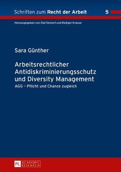 Arbeitsrechtlicher Antidiskriminierungsschutz und Diversity Management von Günther,  Sara