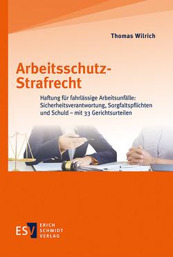 Arbeitsschutz-Strafrecht von Wilrich,  Thomas