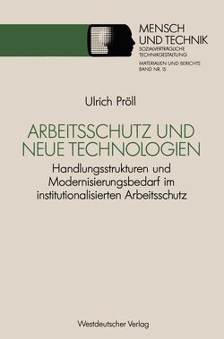 Arbeitsschutz und neue Technologien von Pröll,  Ulrich