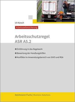 Arbeitsschutzregel ASR A5.2 von Korsch,  Uli