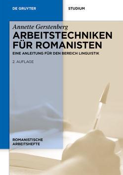 Arbeitstechniken für Romanisten von Gerstenberg,  Annette