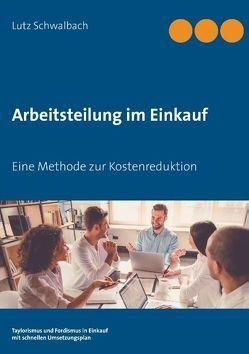 Arbeitsteilung im Einkauf von Schwalbach,  Lutz