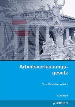 Arbeitsverfassungsgesetz von proLIBRIS VerlagsgesmbH