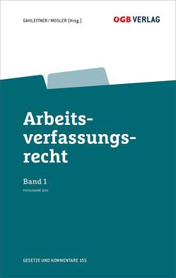 Arbeitsverfassungsrecht Bd 1 von Gahleitner,  Sieglinde, Mosler,  Rudolf