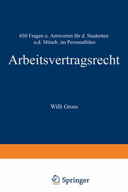 Arbeitsvertragsrecht von Groß,  Willi