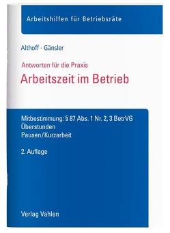 Arbeitszeit im Betrieb von Althoff,  Lars, Gänsler,  Karsten