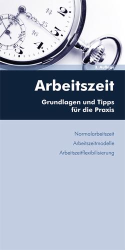 Arbeitszeit (inkl Arbeitszeitflexibilisierung) von Luxbacher,  Bernd, Wiespointner-Njoku,  Gurdrun