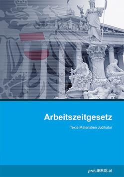 Arbeitszeitgesetz von proLIBRIS VerlagsgesmbH