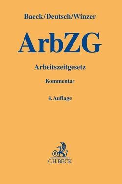 Arbeitszeitgesetz von Baeck,  Ulrich, Deutsch,  Markus, Winzer,  Thomas