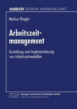 Arbeitszeitmanagement von Dingler,  Markus