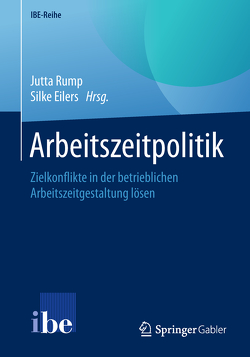 Arbeitszeitpolitik von Eilers,  Silke, Rump,  Jutta
