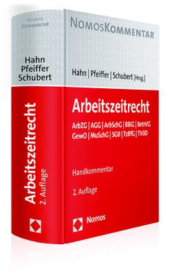 Arbeitszeitrecht von Hahn,  Frank, Pfeiffer,  Gerhard, Schubert,  Jens M