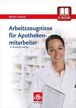 Arbeitszeugnisse für Apothekenmitarbeiter von Hassel,  Martin