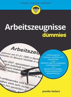 Arbeitszeugnisse für Dummies von Herbert,  Jennifer