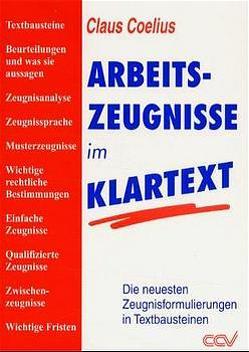 Arbeitszeugnisse im Klartext von Coelius,  Claus