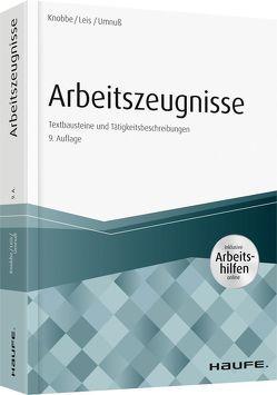 Arbeitszeugnisse – inkl. Arbeitshilfen online von Knobbe,  Thorsten, Leis,  Mario, Umnuß,  Karsten