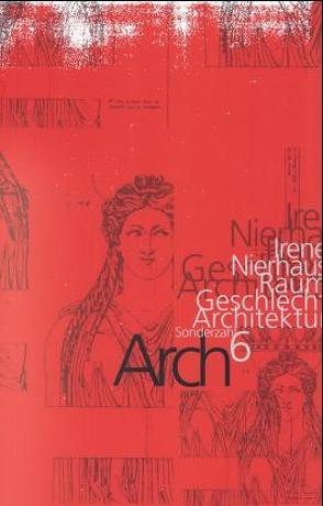 ARCH6 von Hammer-Tugendhat,  Daniela, Nierhaus,  Irene