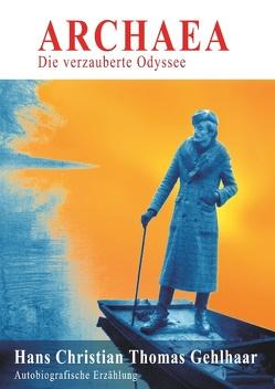 Archaea von Gehlhaar,  Hans Christian Thomas