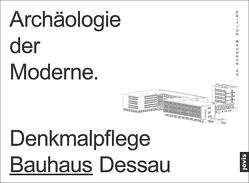 Archäologie der Moderne von Markgraf,  Monika