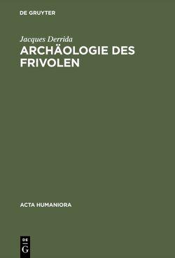 Archäologie des Frivolen von Derrida,  Jacques, Wilke,  Joachim