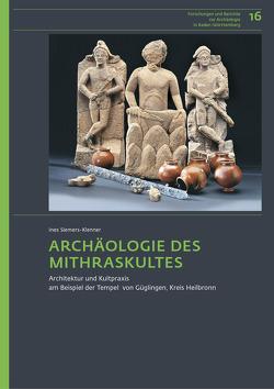 Archäologie des Mithraskultes von Siemers-Klenner,  Ines