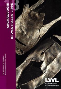 Archäologie in Westfalen-Lippe 2018 (Band 10) von Dickers,  Aurelia, Rind,  Michael M.