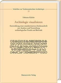 Archäologie visualisieren von Kilchör,  Fabienne