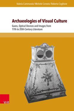 Archaeologies of Visual Culture von Cammarata,  Valeria, Coglitore,  Roberta, Cometa,  Michele