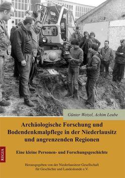 Archäologische Forschung und Bodendenkmalpflege in der Niederlausitz und angrenzenden Regionen von Leube,  Achim, Wetzel,  Günter